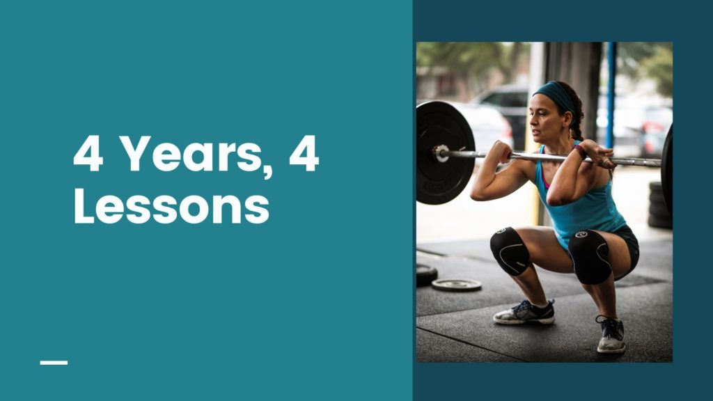 I've learned so many lessons from CrossFit in the past four years. Here are just the ones I learned this year.