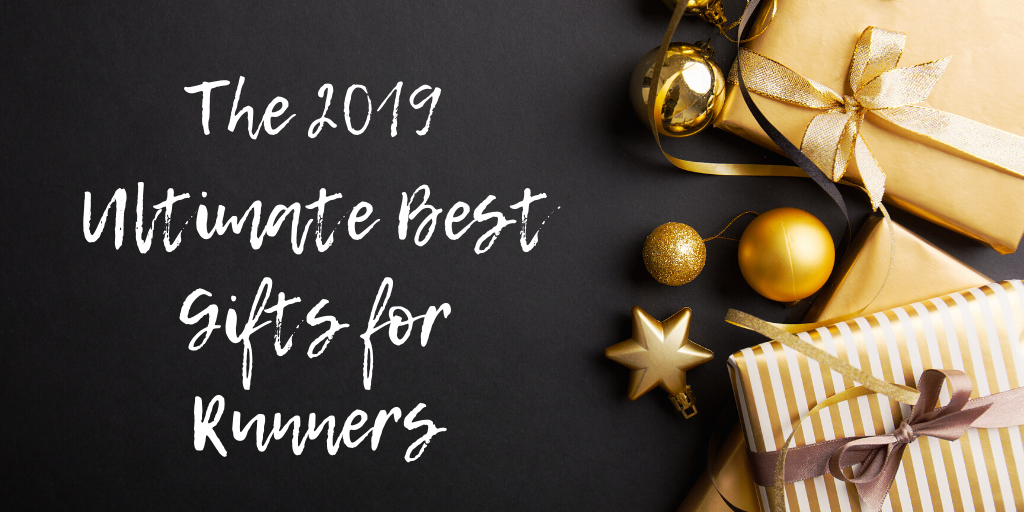 Best Gifts for Runners 2019