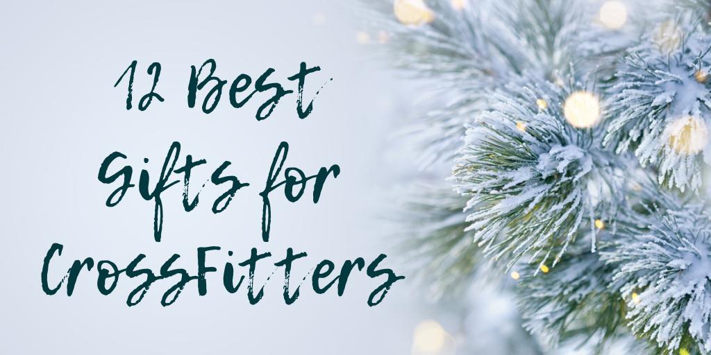 CrossFit Gift Ideas