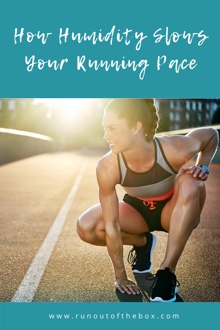 How Heat and Humidity Slow a Run